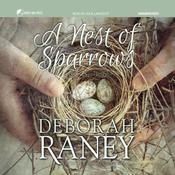 A Nest of Sparrows Audiobook, by Deborah Raney