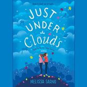 Just Under the Clouds Audiobook, by Melissa Sarno