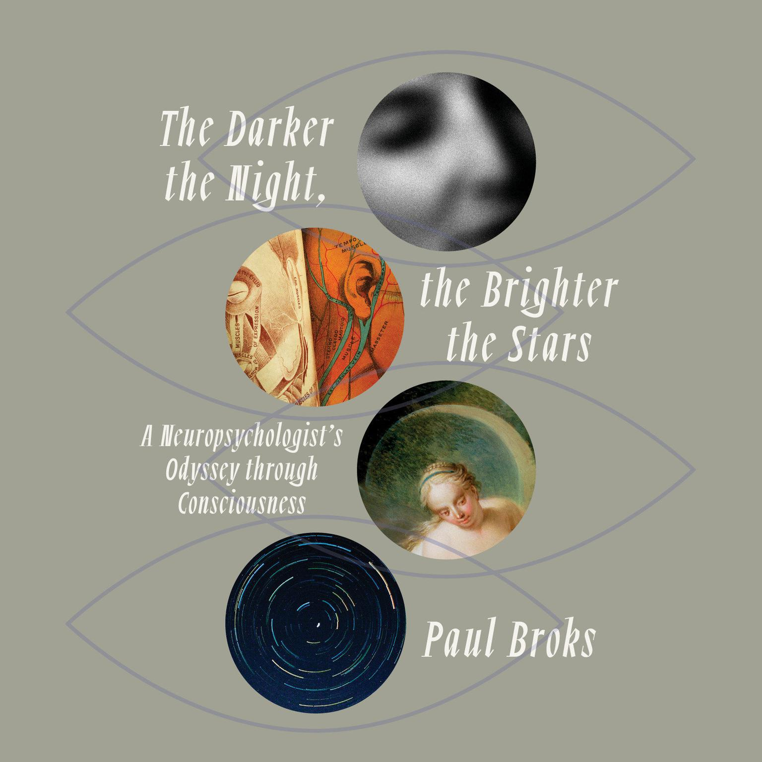 Printable The Darker the Night, the Brighter the Stars: A Neuropsychologist's Odyssey Through Consciousness Audiobook Cover Art