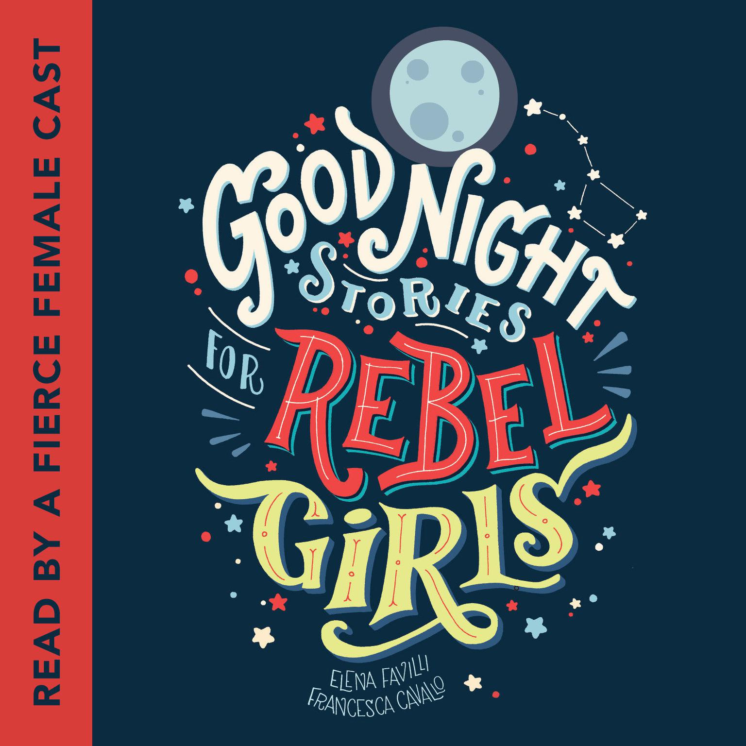 Printable Good Night Stories for Rebel Girls Audiobook Cover Art