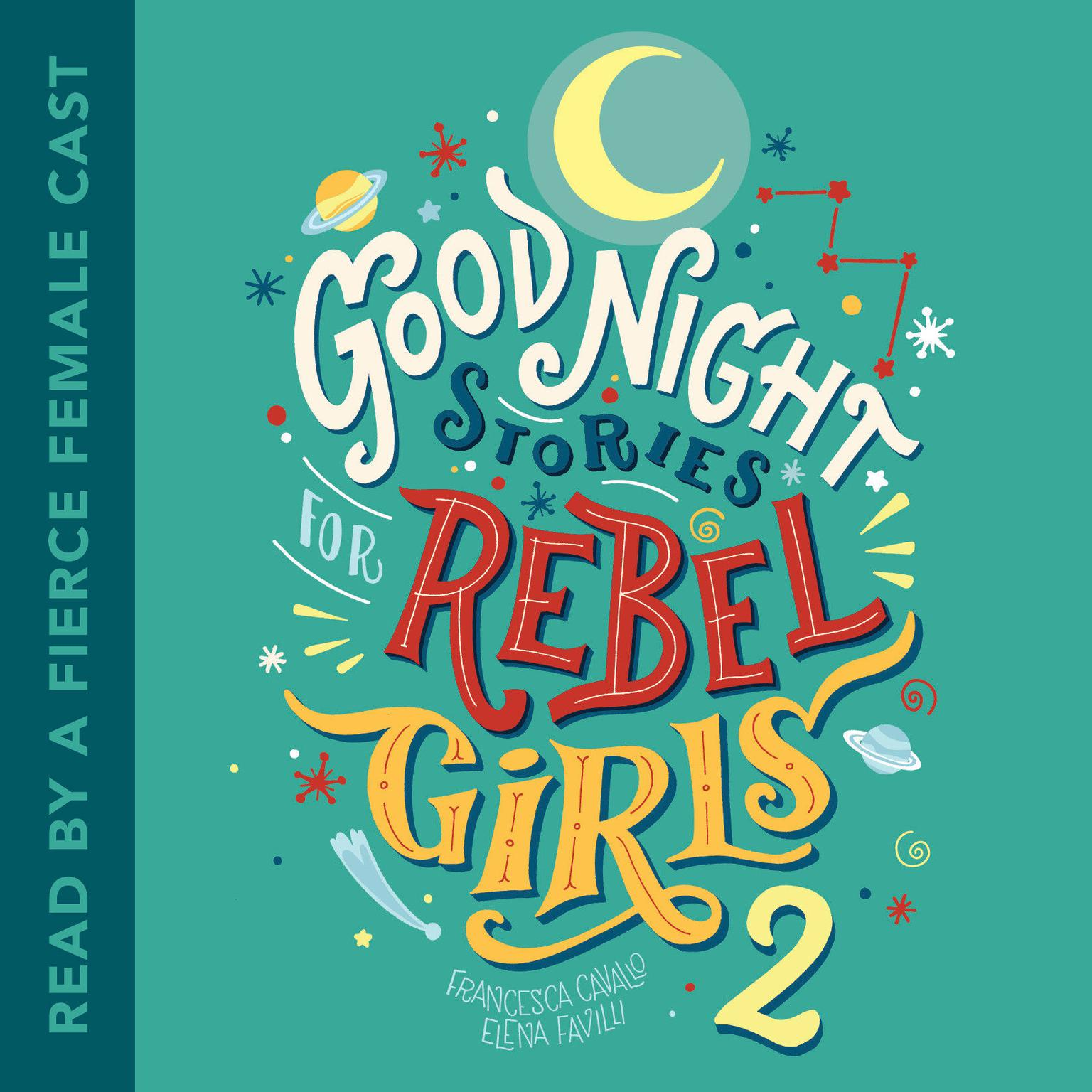 Printable Good Night Stories for Rebel Girls 2 Audiobook Cover Art