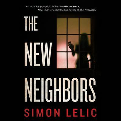 The New Neighbors Audiobook, by Simon Lelic
