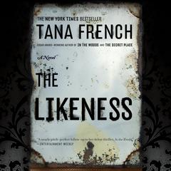 The Likeness: A Novel Audiobook, by Tana French