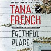 Faithful Place: A Novel Audiobook, by Tana French