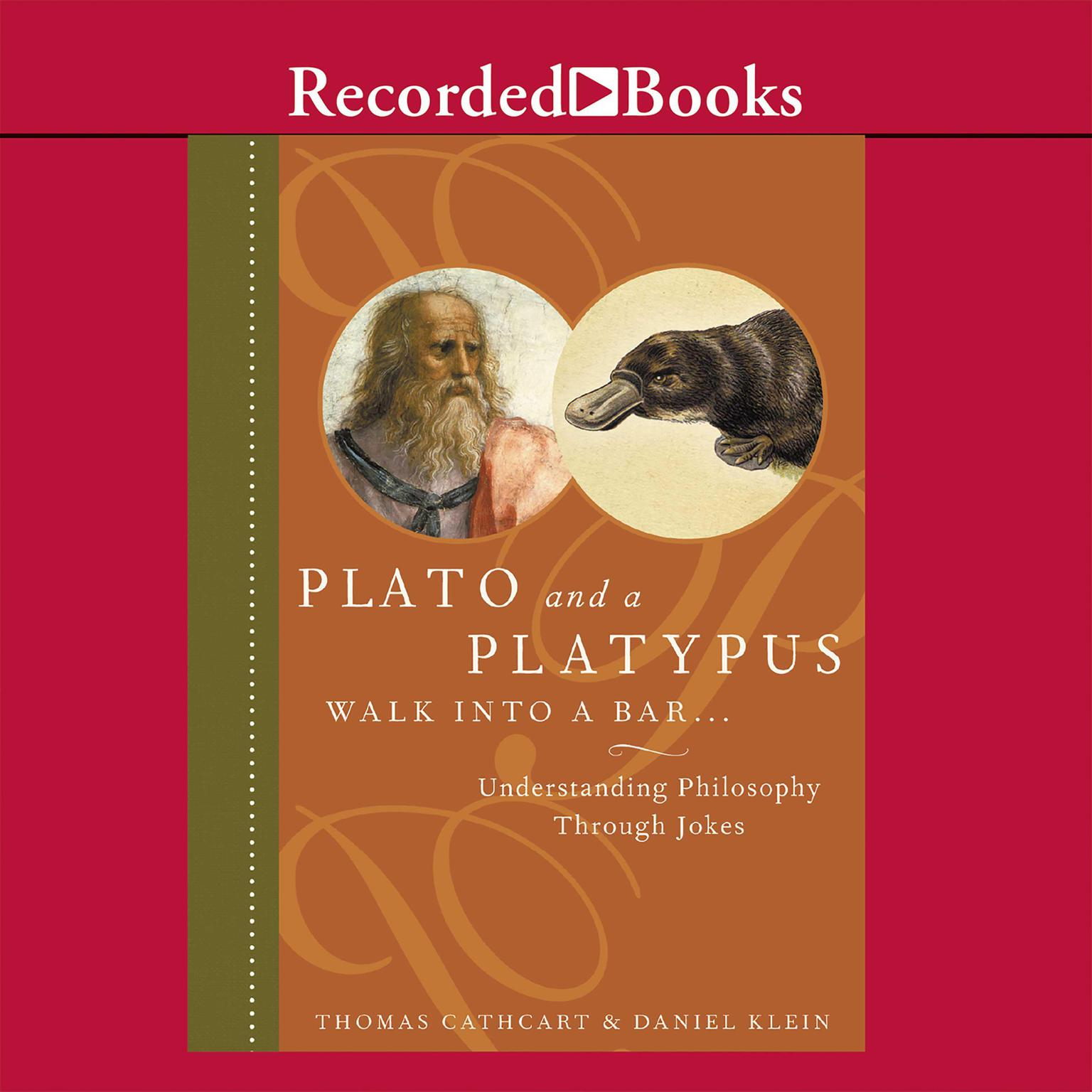 Printable Plato and a Platypus Walk into a Bar...: Understanding Philosophy Through Jokes Audiobook Cover Art