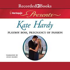 Playboy Boss, Pregnancy of Passion Audiobook, by Kate Hardy
