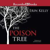The Poison Tree: A Novel Audiobook, by Erin Kelly