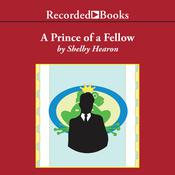 A Prince of a Fellow Audiobook, by Shelby Hearon