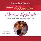The Princes Chambermaid Audiobook, by Sharon Kendrick