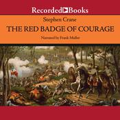 The Red Badge of Courage Audiobook, by Stephen Crane