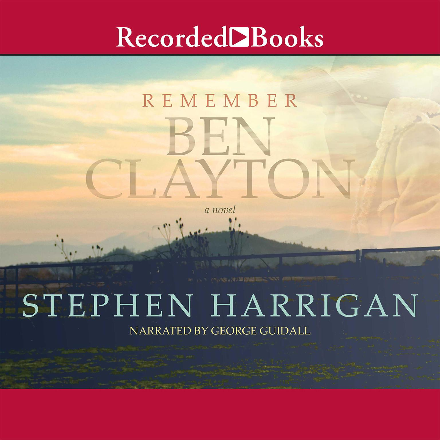 Printable Remember Ben Clayton: A novel Audiobook Cover Art