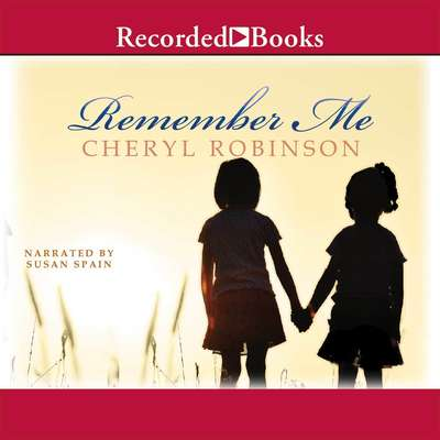 Remember Me Audiobook, by Cheryl Robinson