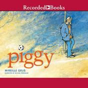 Piggy Audiobook, by Mireille Geus