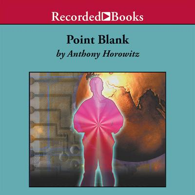 Point Blank Audiobook, by Anthony Horowitz