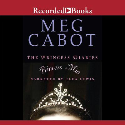 The Princess Diaries, Volume IX: Princess Mia Audiobook, by Meg Cabot