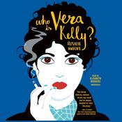 Who Is Vera Kelly? Audiobook, by Rosalie Knecht