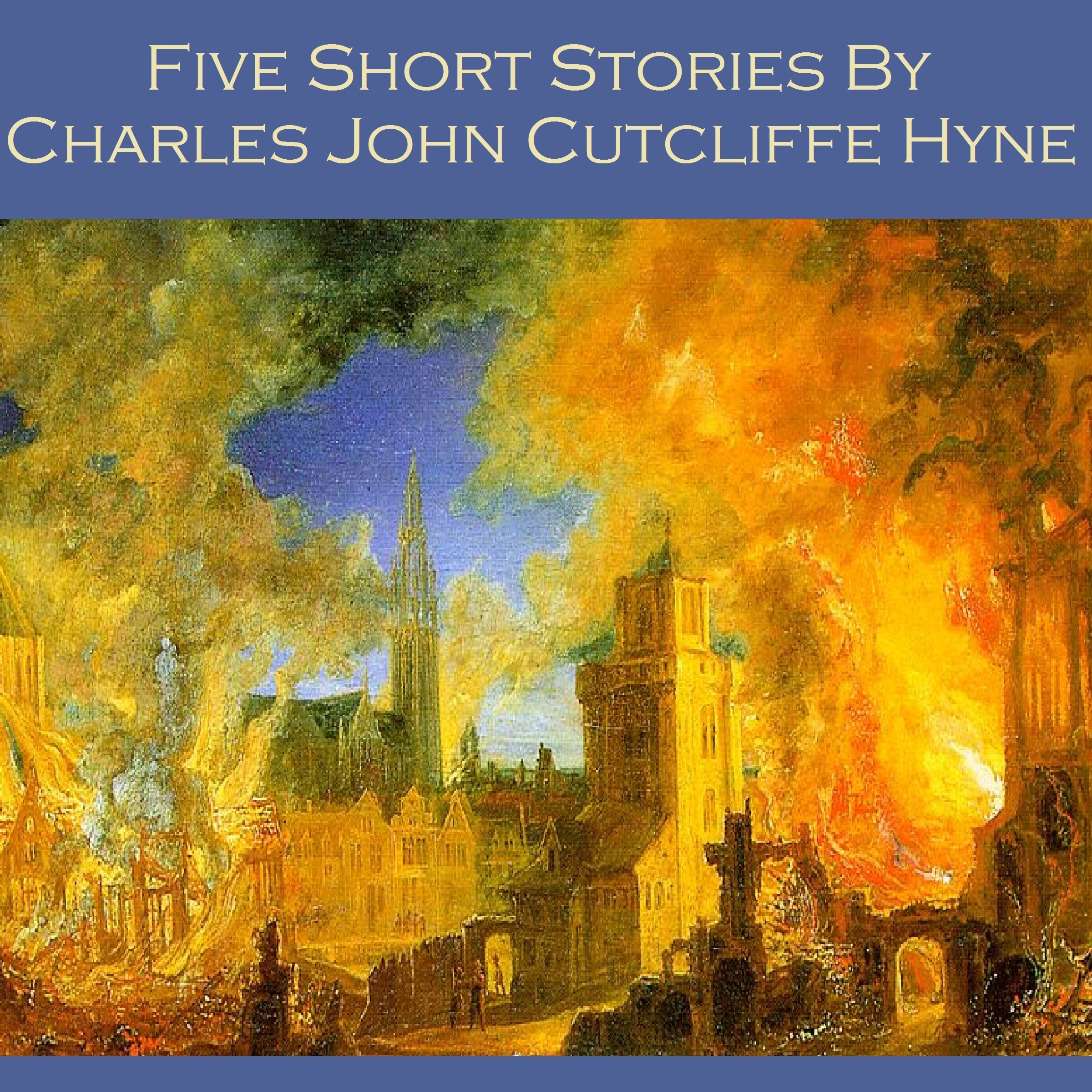 Printable Five Short Stories by Charles John Cutcliffe Hyne Audiobook Cover Art