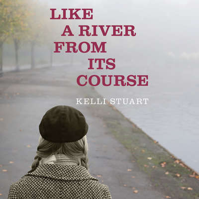 Like a River From Its Course Audiobook, by Kelli Stuart