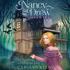 The Haunting on Heliotrope Lane Audiobook, by Carolyn Keene