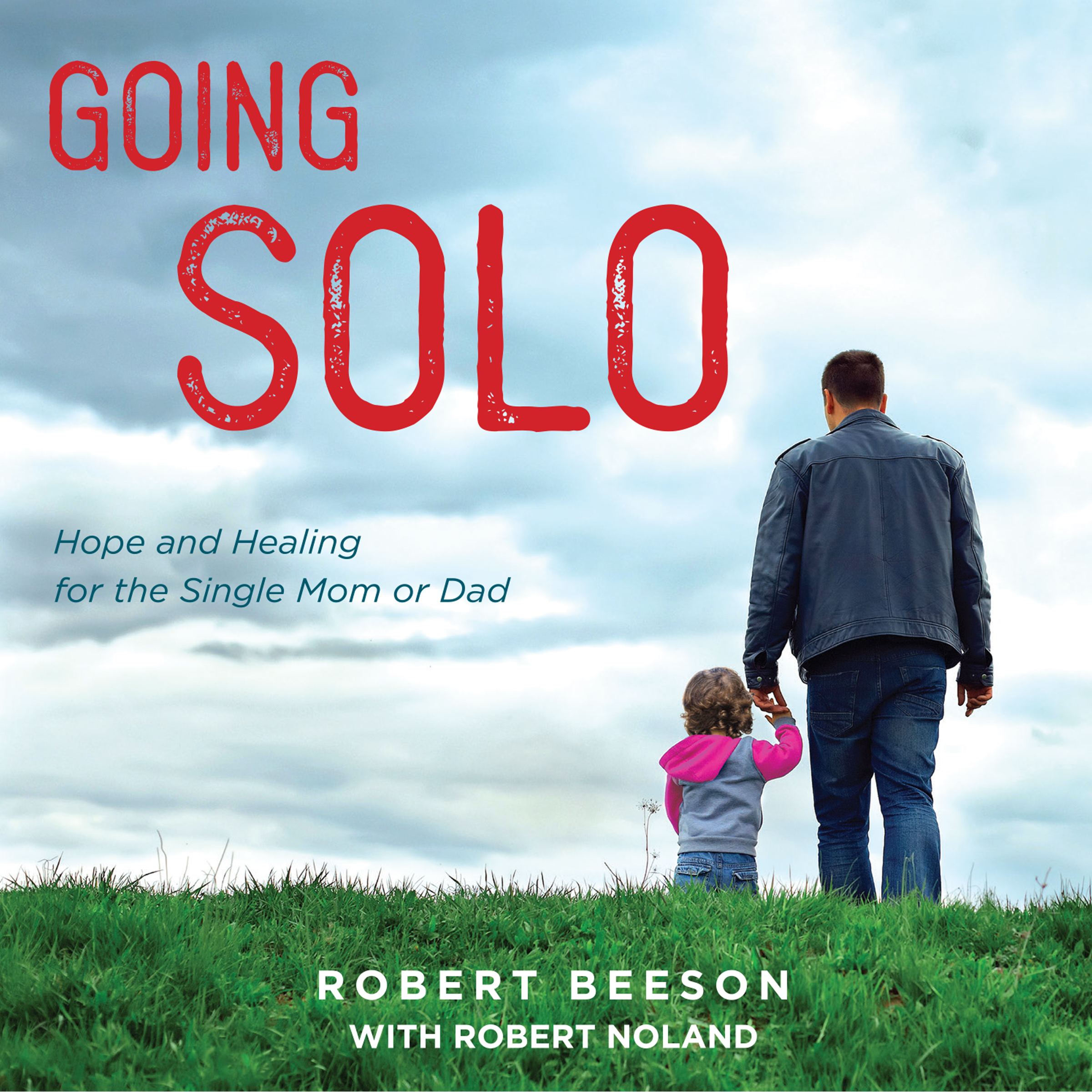 Printable Going Solo: Hope and Healing for the Single Mom or Dad Audiobook Cover Art