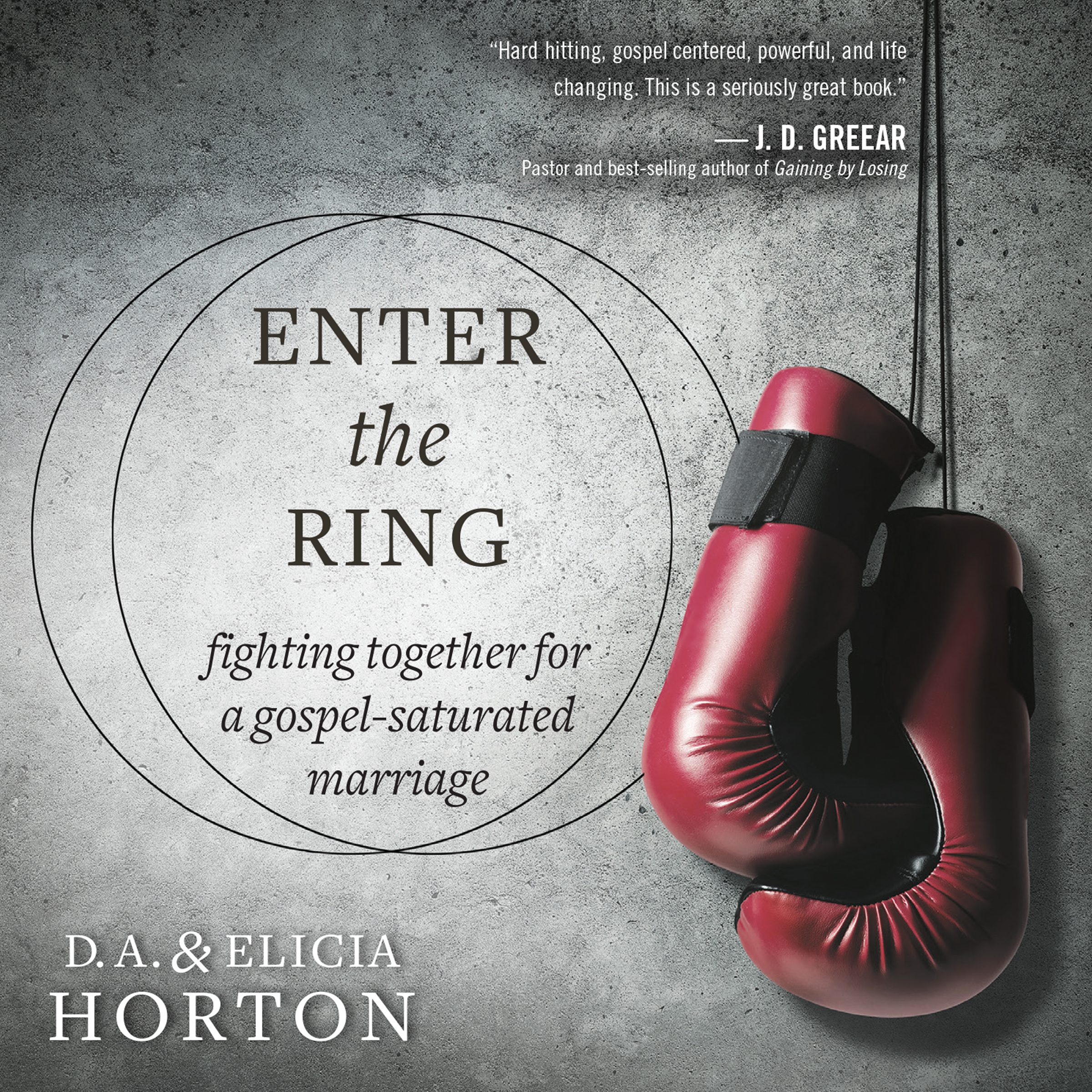 Printable Enter the Ring: Fighting Together for a Gospel-Saturated Marriage Audiobook Cover Art