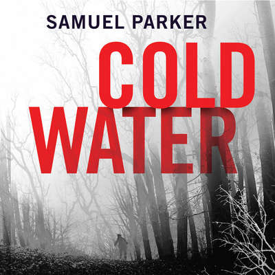 Coldwater Audiobook, by Samuel Parker