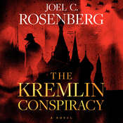 The Kremlin Conspiracy: A Novel Audiobook, by Joel C. Rosenberg|
