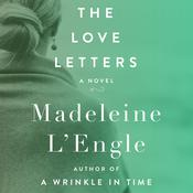 The Love Letters: A Novel Audiobook, by Madeleine L'Engle
