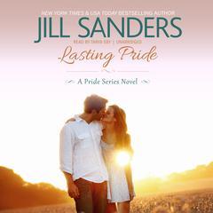 Lasting Pride Audiobook, by Jill Sanders