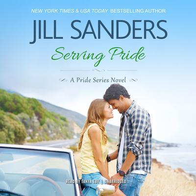 Serving Pride Audiobook, by Jill Sanders