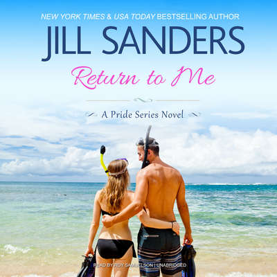 Return to Me Audiobook, by Jill Sanders