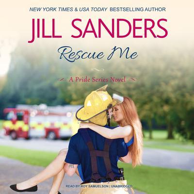 Rescue Me Audiobook, by Jill Sanders