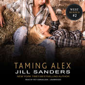 Taming Alex Audiobook, by Jill Sanders