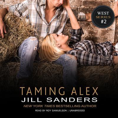 Taming Alex Audiobook, by Jill Sanders