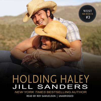 Holding Haley Audiobook, by Jill Sanders