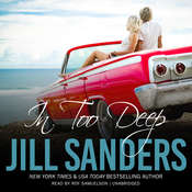 In Too Deep Audiobook, by Jill Sanders