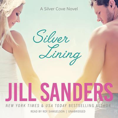 Silver Lining Audiobook, by Jill Sanders