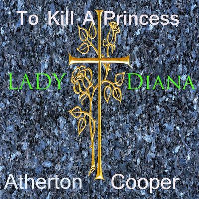 To Kill a Princess Audiobook, by Atherton Cooper