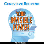 Your Invisible Power: How to Magnetize Yourself to Success Audiobook, by Genevieve Behrend