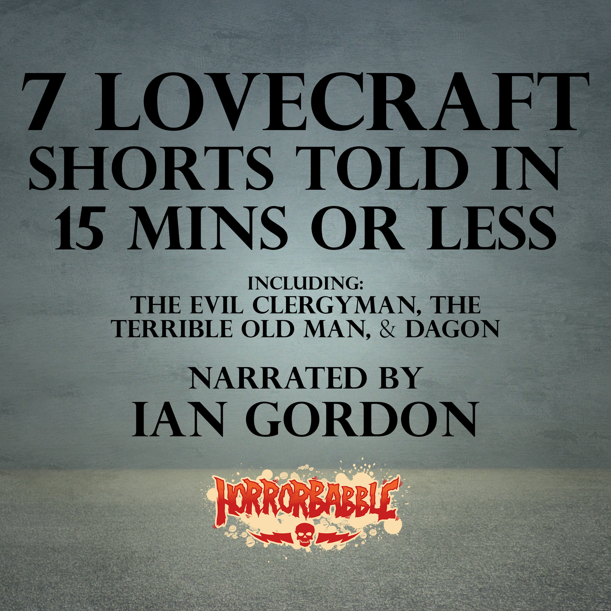 Printable 7 Lovecraft Shorts Told in 15 Minutes or Less Audiobook Cover Art