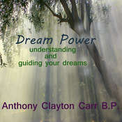 Dream Power: Understanding and Guiding Your Dreams Audiobook, by Anthony Clayton Carr