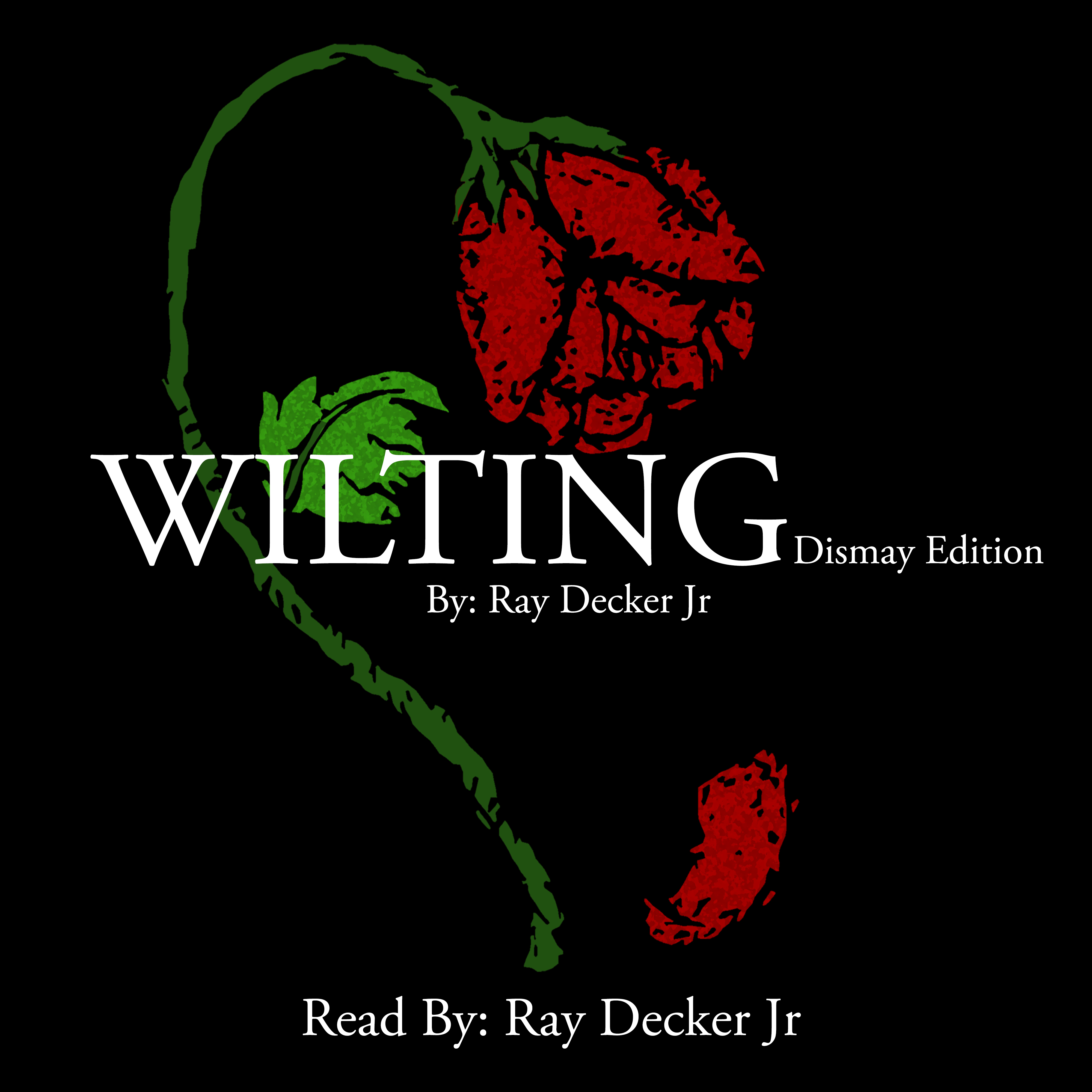 Printable Wilting:  Dismay Edition Audiobook Cover Art