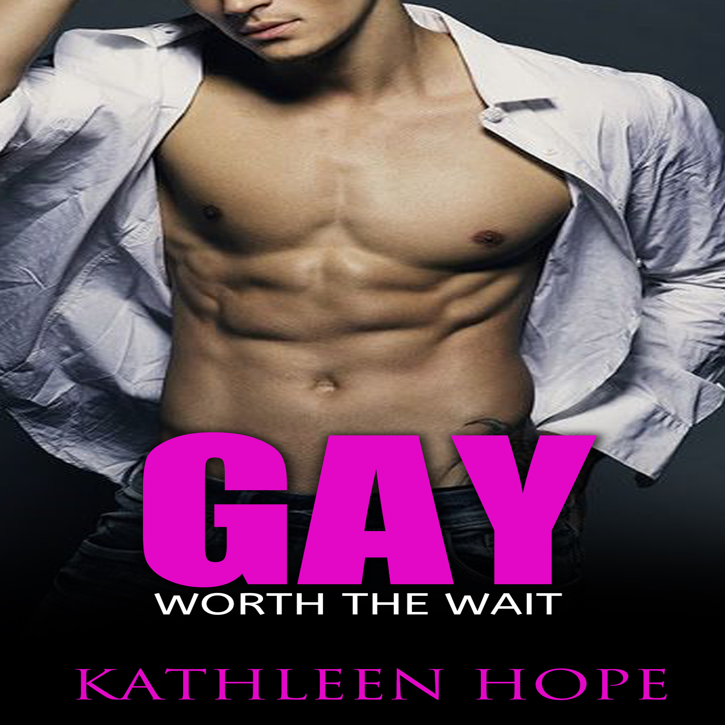 Printable Gay: Worth the Wait Audiobook Cover Art