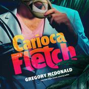 Carioca Fletch Audiobook, by Gregory Mcdonald