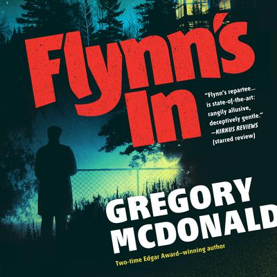 Flynn's In Audiobook, by Gregory Mcdonald