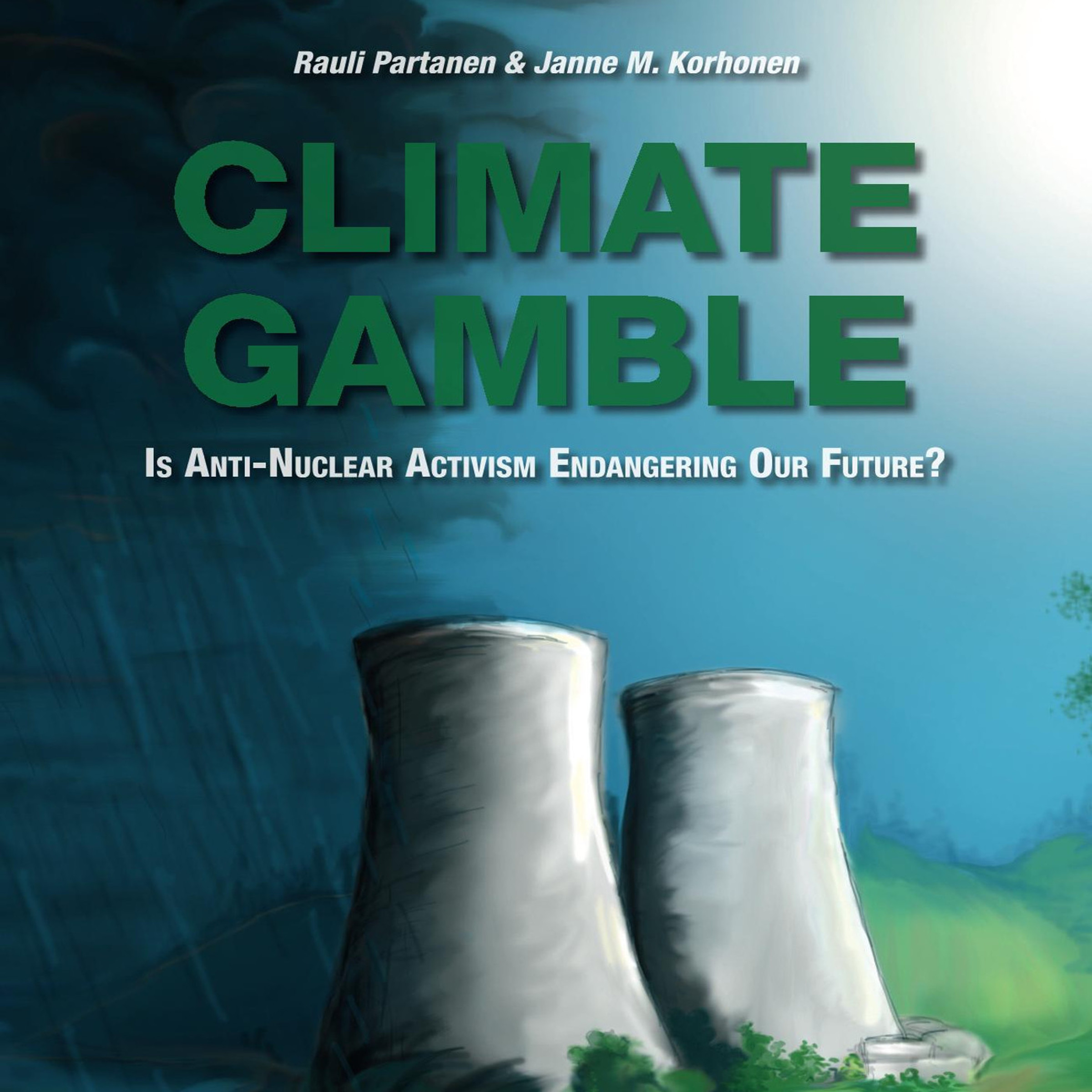 Printable Climate Gamble: Is Anti-Nuclear Activism Endangering Our Future? (2017 edition) Audiobook Cover Art