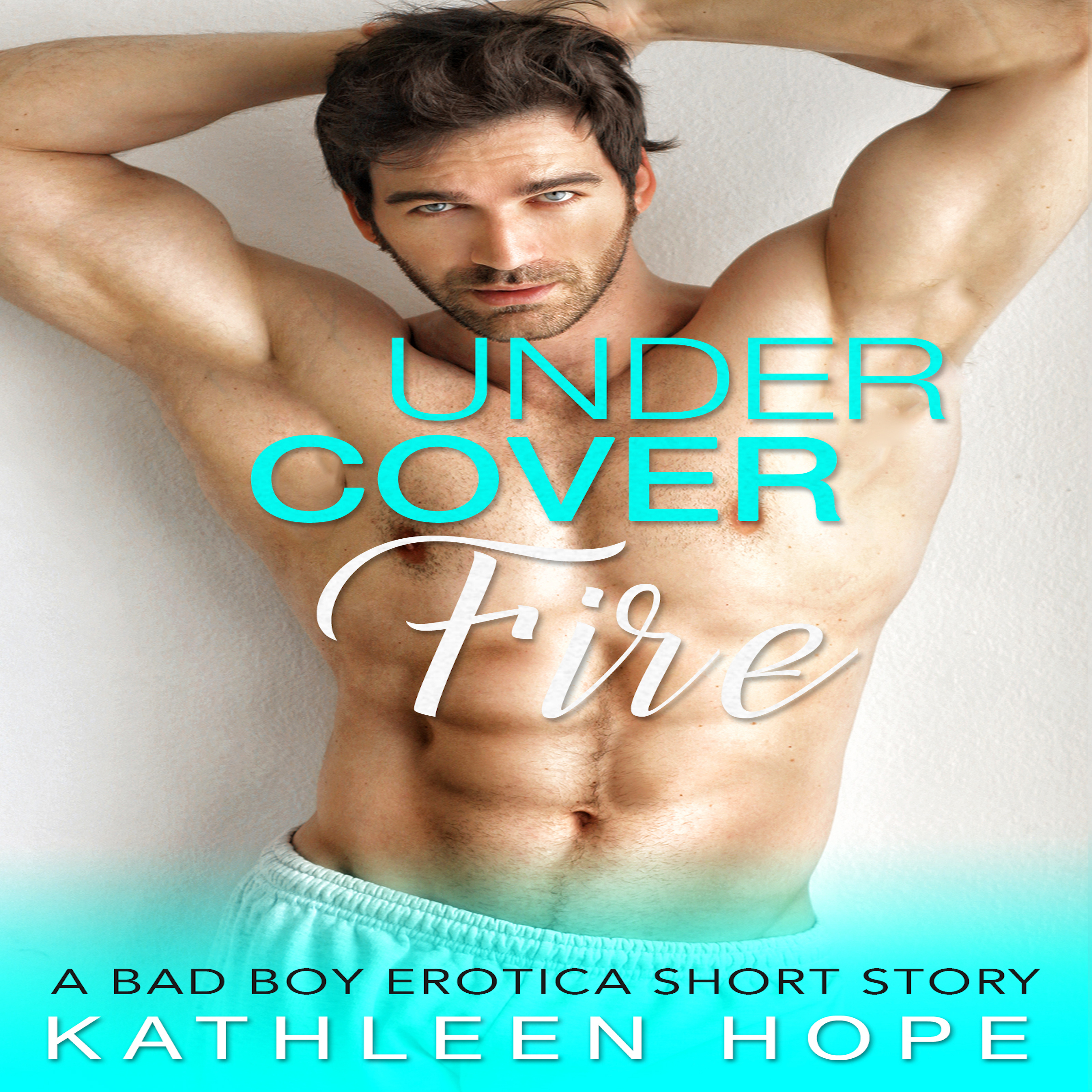 Printable Undercover Fire: A Bad Boy Erotica Short Story Audiobook Cover Art