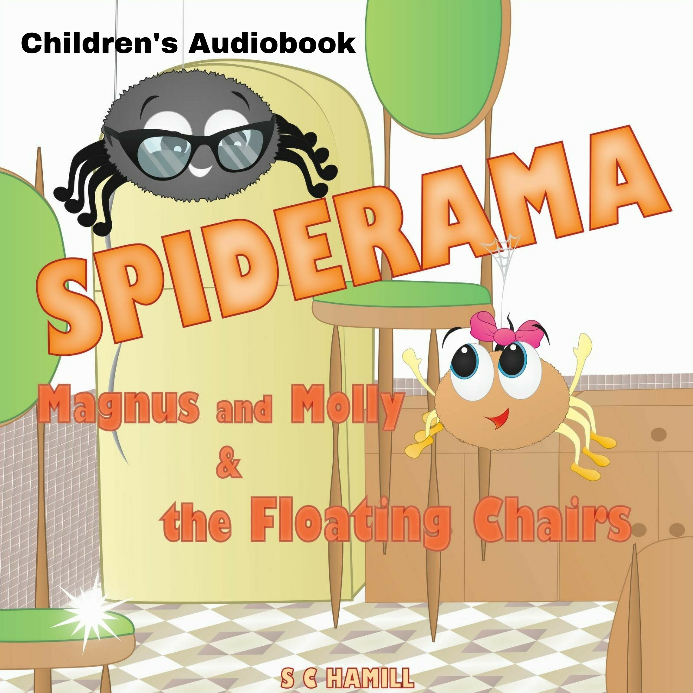 Printable Spiderama: Magnus and Molly and the Floating Chairs Audiobook Cover Art