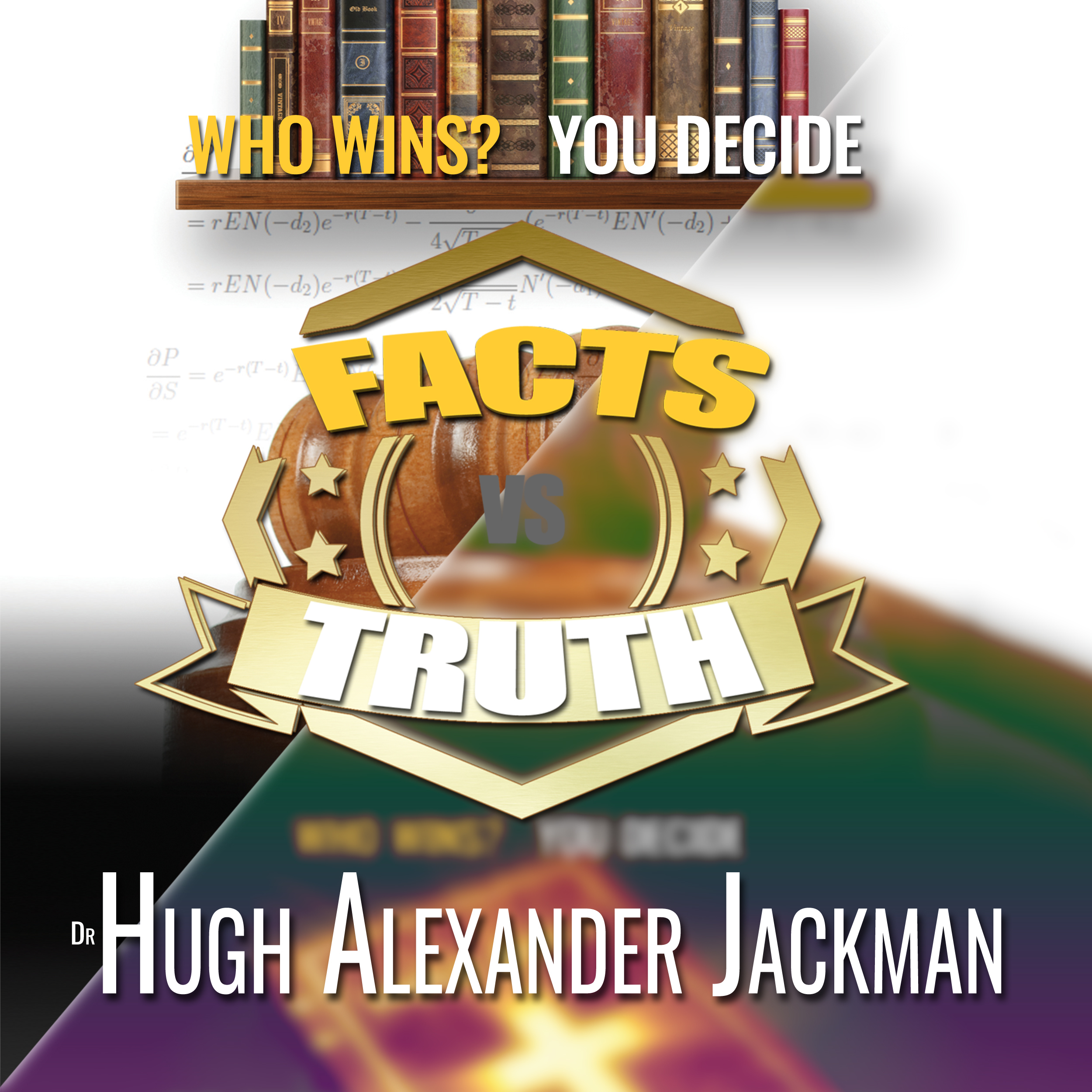 Printable Facts Versus Truth: Who Wins? You Decide Audiobook Cover Art