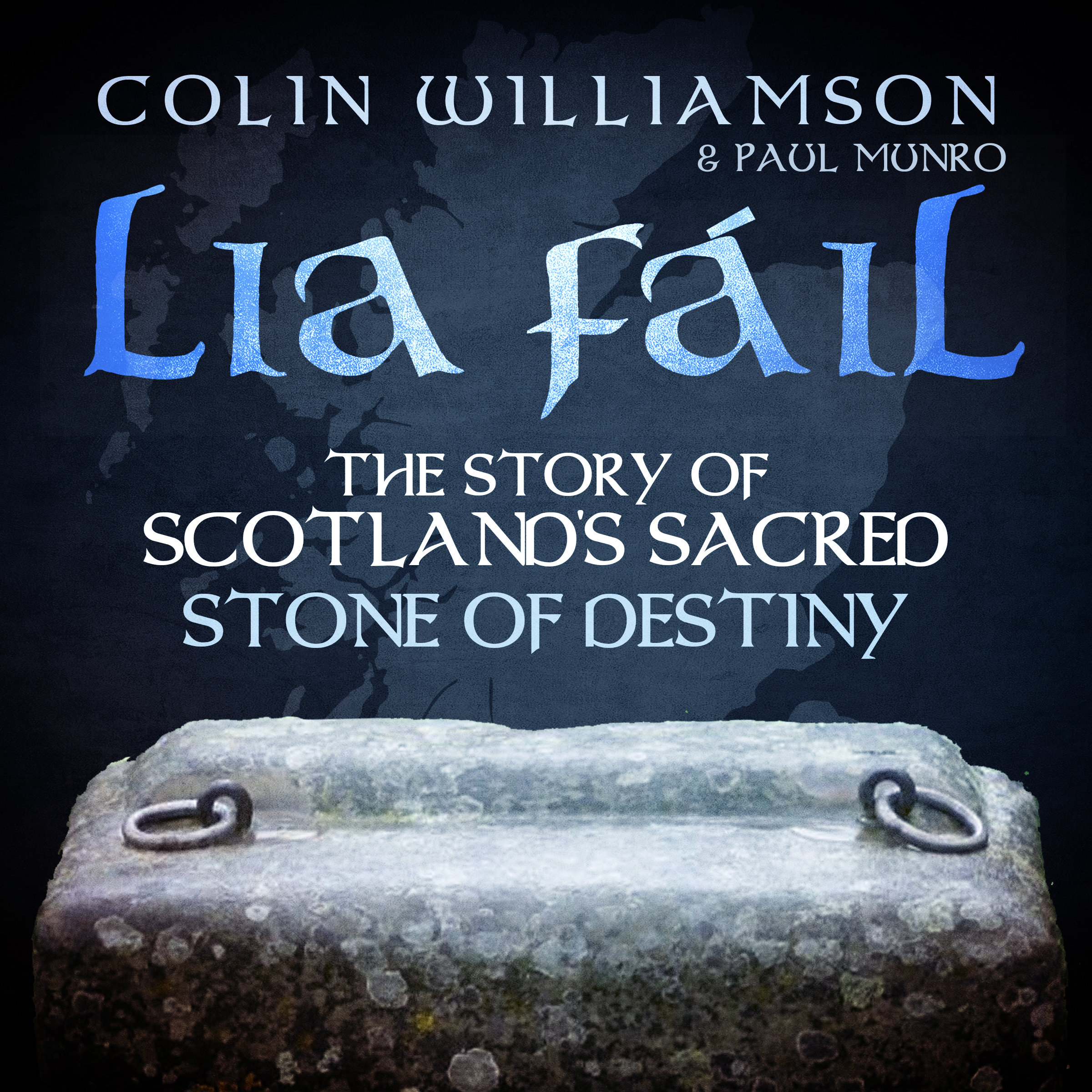 Printable Lia Fáil: The Story of Scotland's Sacred Stone of Destiny Audiobook Cover Art